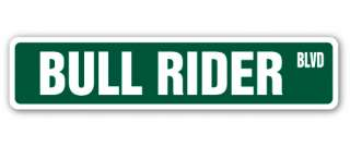 BULL RIDER Street Sign rodeo cowboy calf roping horses bronco riding