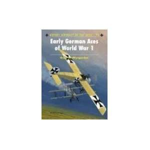 Early German Aces of World War I (Aircraft of the Aces